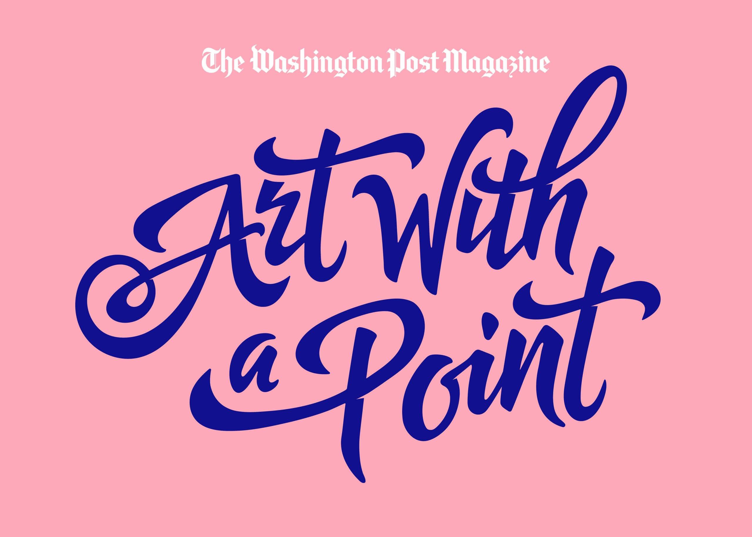 Craig Black x The Washington Post Magazine - Art With a Point